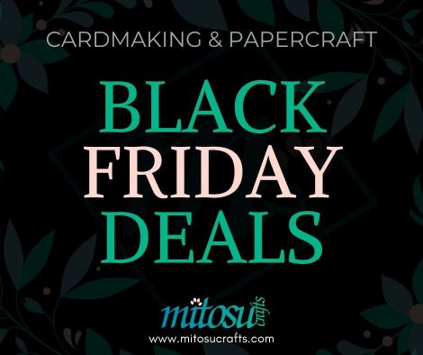 Black Friday Deals on Cardmaking and Papercraft Stampin' Up! Products