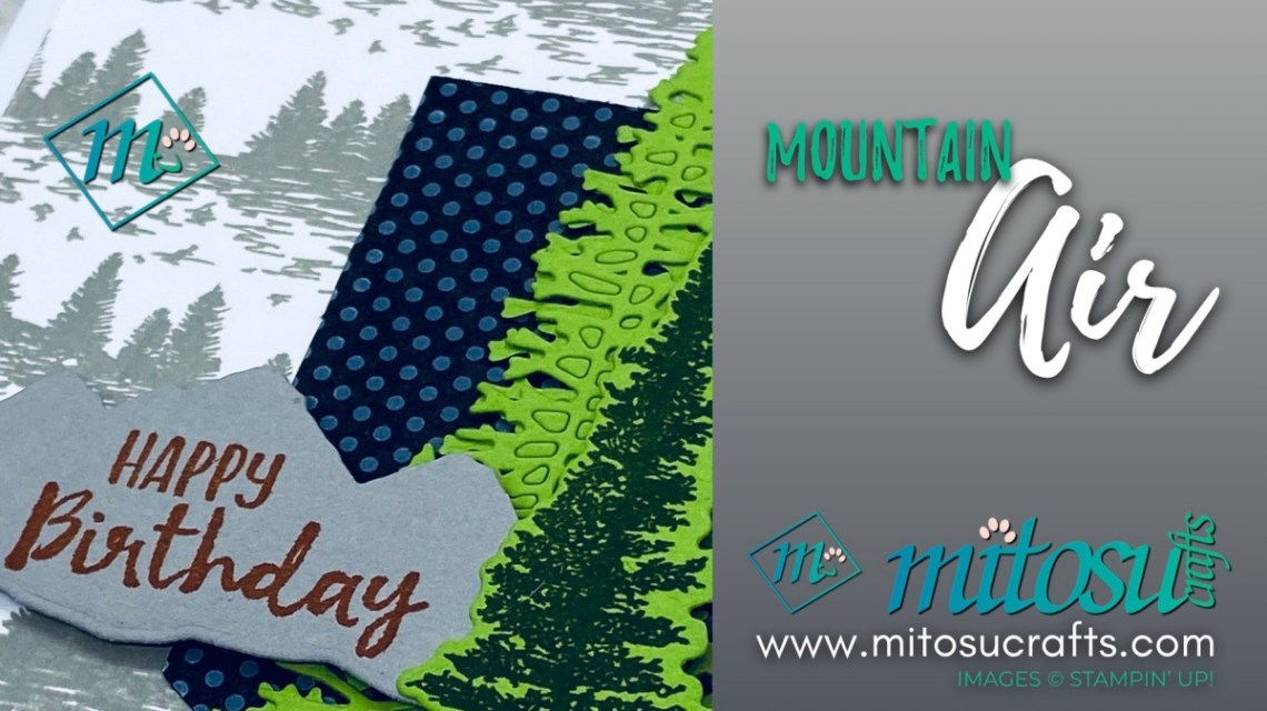 Mountain Air Stampin Up Cardmaking Inspirations from Mitosu Crafts