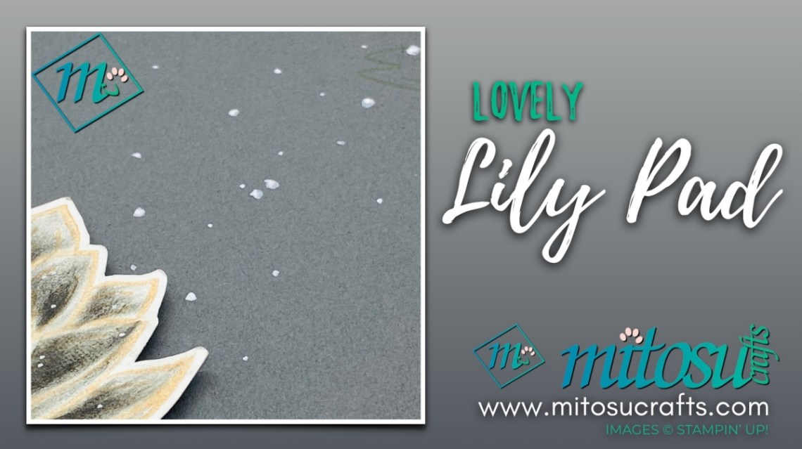 Lovely Lily Pad Card Idea for The Spot Creative Challenge from Mitosu Crafts UK
