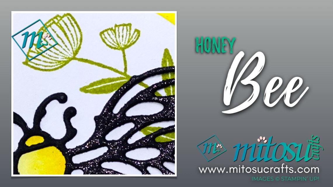 Stampin Up Honey Bee for Stamp Review Crew from Mitosu Crafts