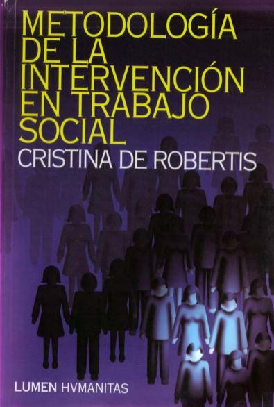 metodologia de la intervencion en trabajo social cristina de robertis