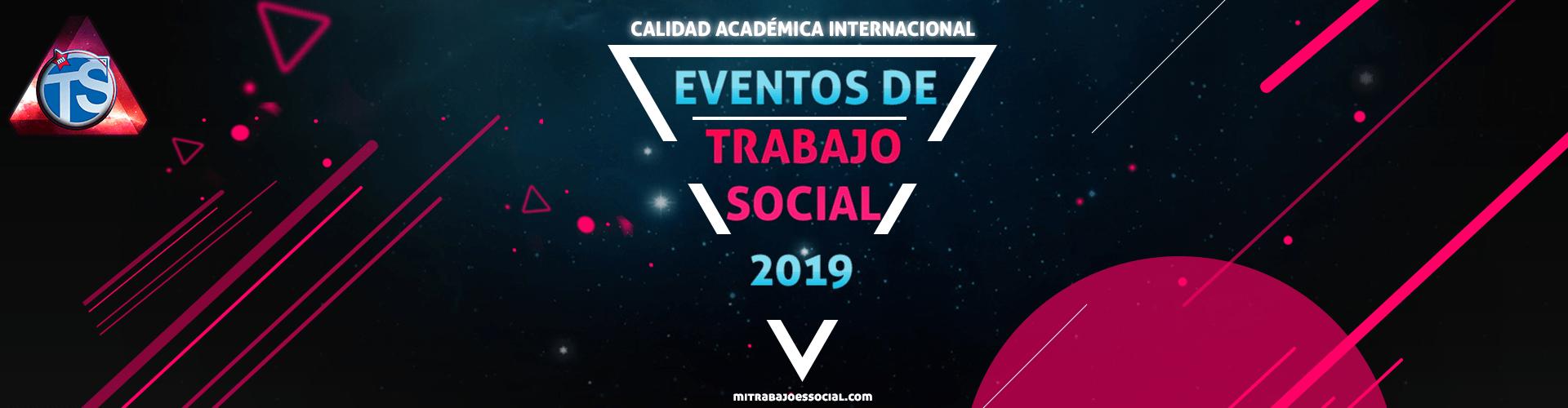 EVENTOS DE TRABAJO SOCIAL, TRABAJO SOCIAL UNAM, , ESCUELA NACIONAL DE TRABAJO SOCIAL, ENTS, ,CONGRESOS TRABAJO SOCIAL, PERITAJE SOCIAL,