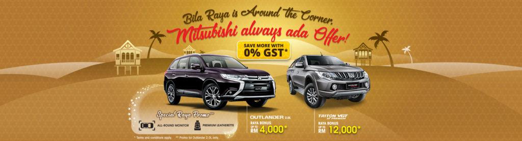 Mitsubishi Raya Promotion 0 GST 2018