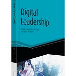 Führung in Zeiten der Digital Economy: Digital Leadership
