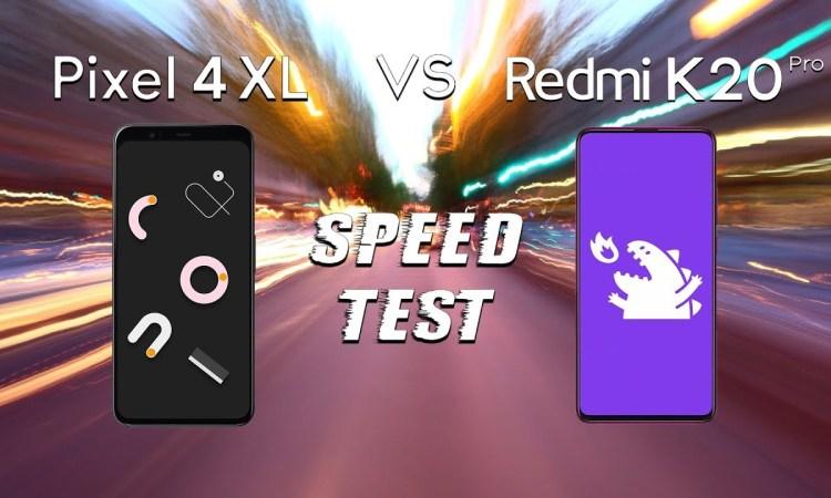 speedtest Redmi K20 Pro vs Google Pixel 4 XL