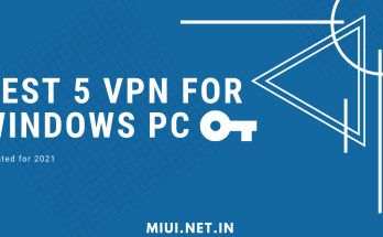 Best 5 vpn for windows pc