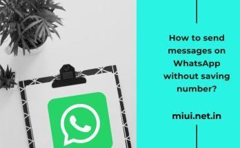How to send messages on WhatsApp without saving number?
