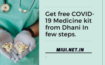 Get free COVID-19 Medicine kit from Dhani In few steps.