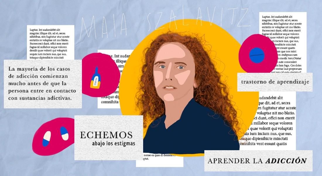 Aprendiendo a ser adicta. Una mirada revolucionaria a las adicciones. La historia de Maia Szalavitz. Ilustración de Sofía Fernández Castelló
