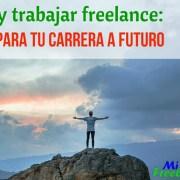 7-Razones-viajar-grandioso-carrera-freelance-mi-vida-freelance