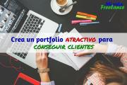 Cómo y dónde crear tu portfolio freelance y atraer clientes