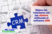 ¿Cómo utilizar el CRM en tu empresa y mejorar la relación con tus clientes?
