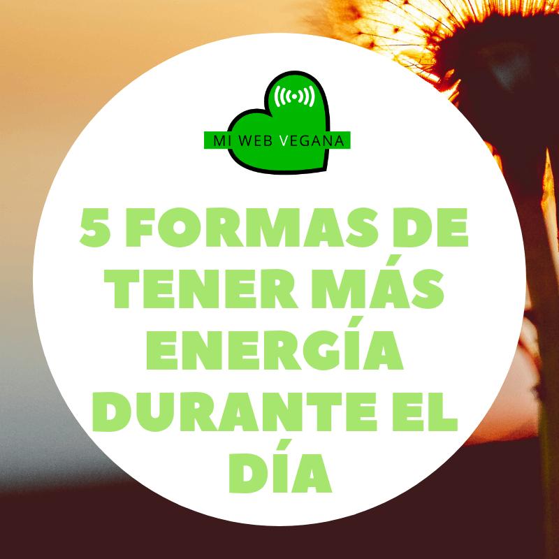 5 formas de tener más energía durante el día