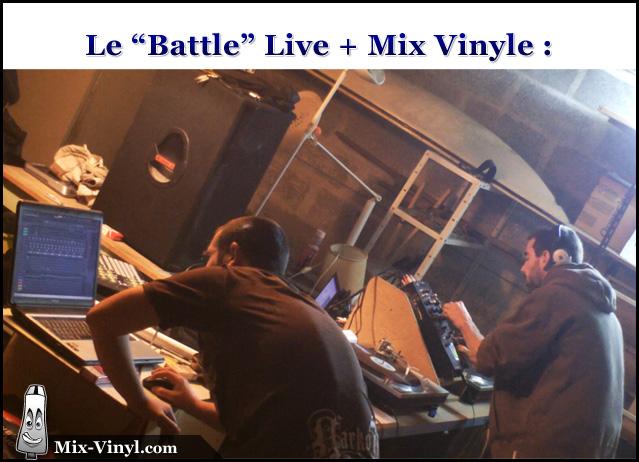 Battle live + mix vinyle
