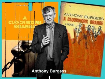 """Το βιβλίο """"Κουρδιστό Πορτοκάλι"""", που έκανε το Μπέρτζες παγκοσμίως γνωστό"""