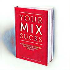 YOUR MIX SUCKS eBook Mixed by Marc Mozart