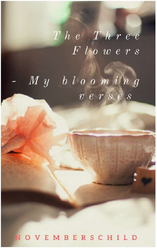 Book Review - The Three Flowers – My Blooming Verses