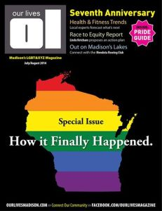 Upcoming issue of Our Lives including photos of same-sex marriages in Wisconisn