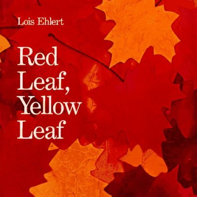 Literacy & Learning :: Day 16 – Red Leaf, Yellow Leaf
