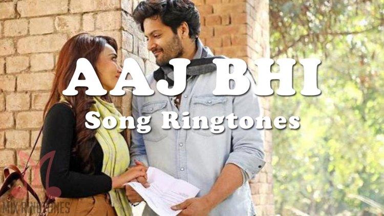 Aaj Bhi Song Ringtone By Vishal Mishra