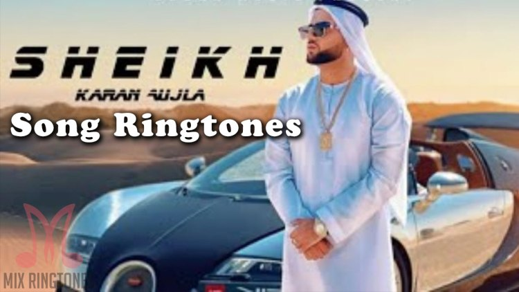 Sheikh Mp3 Song Ringtone By Karan Aujla Free Download for Mobile Phones