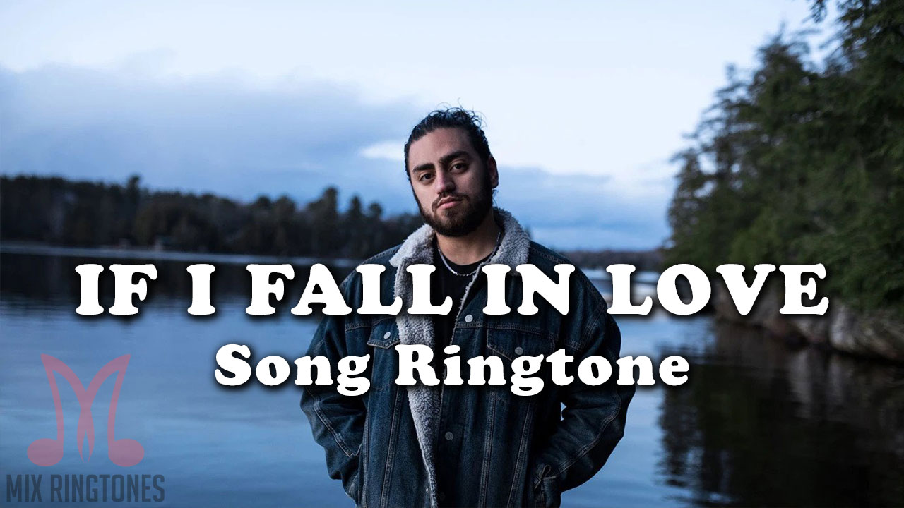 Download If I Fall In Love Ali Gatie Song Ringtones