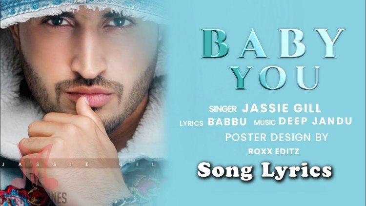 Jassi Gill - Baby You Song Lyrics