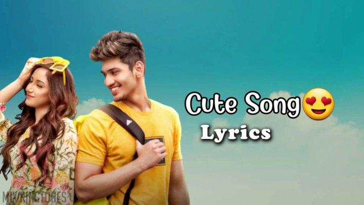 Aroob Khan - Cute Song Lyrics