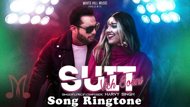Suit Vich Sohni Song Ringtone - Harvy Singh