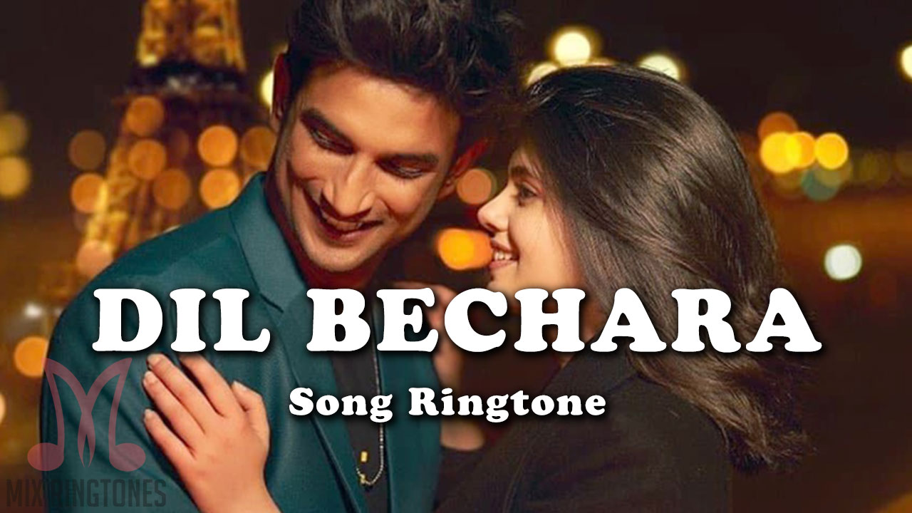 Dil Bechara Movie Ringtones