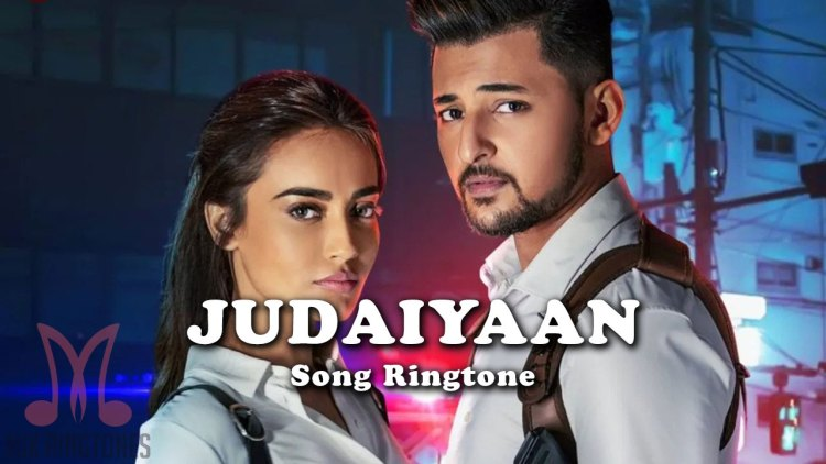 Judaiyaan Song Ringtone By Darshan Raval And Shreya Ghoshal