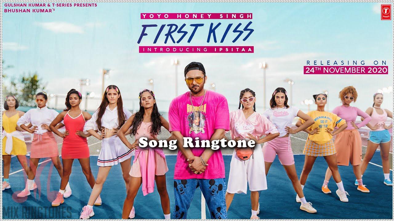 First Kiss Song Ringtone By Yo Yo Honey Singh