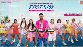 First Kiss Song Ringtone By Yo Yo Honey Singh