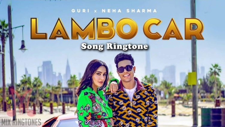 Lambo Car Song Ringtone By Guri