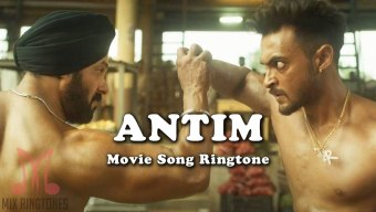 Antim Movie Ringtones