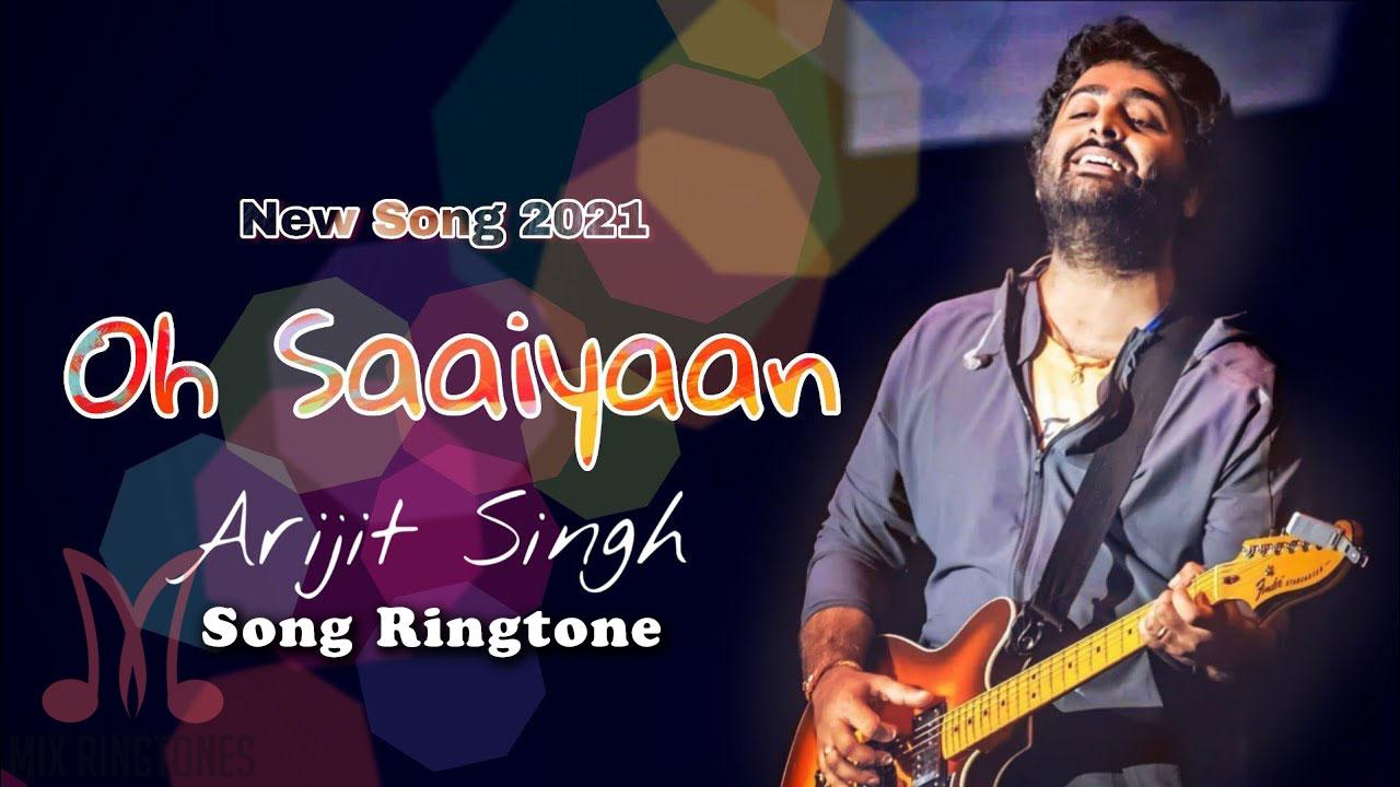 Oh Saaiyaan Song Ringtone By Arijit Singh