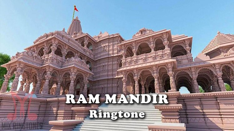 Download Ram Mandir Ringtones