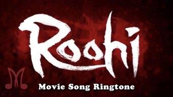 Roohi Movie Ringtones