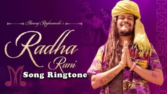 Radha Rani Song Ringtone Download - Hansraj Raghuwanshi