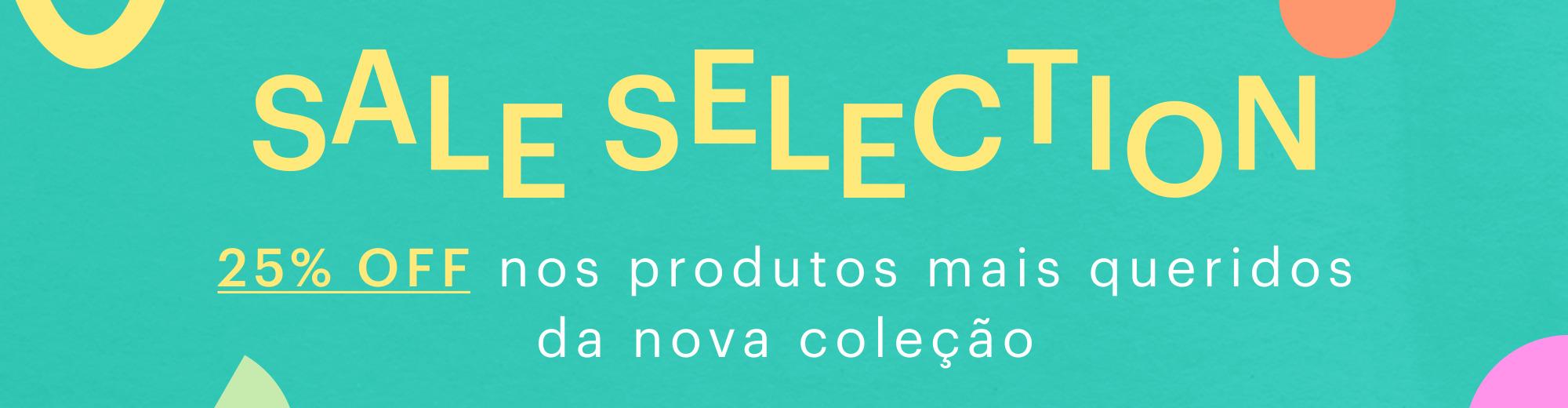 25% OFF nos produtos mais queridos da nueva coleção