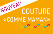 """Couture """"comme maman"""""""
