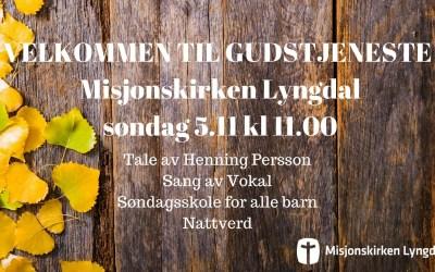 Velkommen til Gudstjeneste søndag 5/11-17