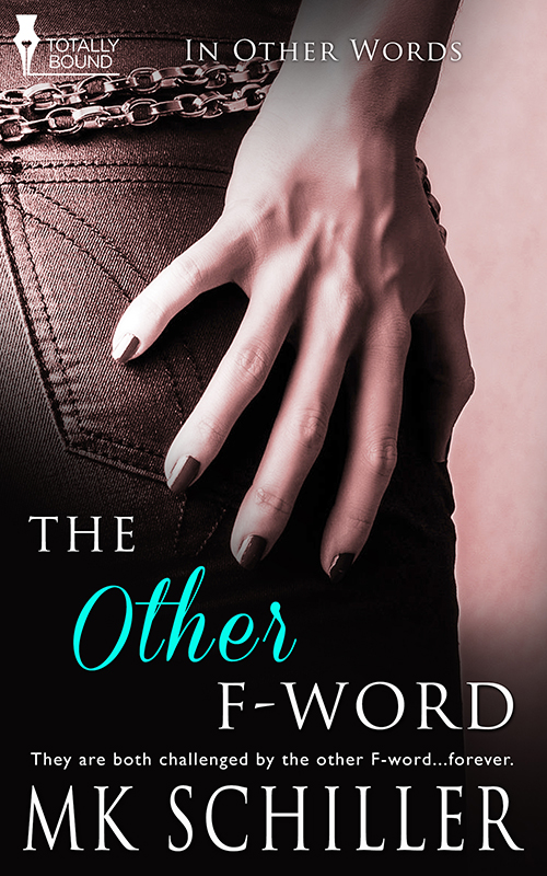 The Other F-Word (In Other Words Book 2)