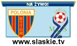 Internetowa transmisja z meczu Polonia Bytom – MKS Lędziny