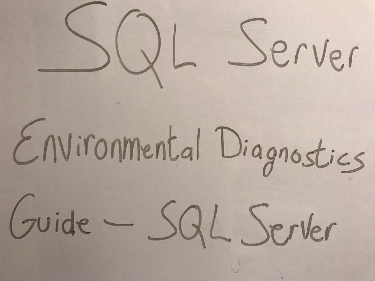 SQL Server Environmental Diagnostics Guide