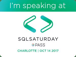 I'm speaking at SQL Saturday Charlotte