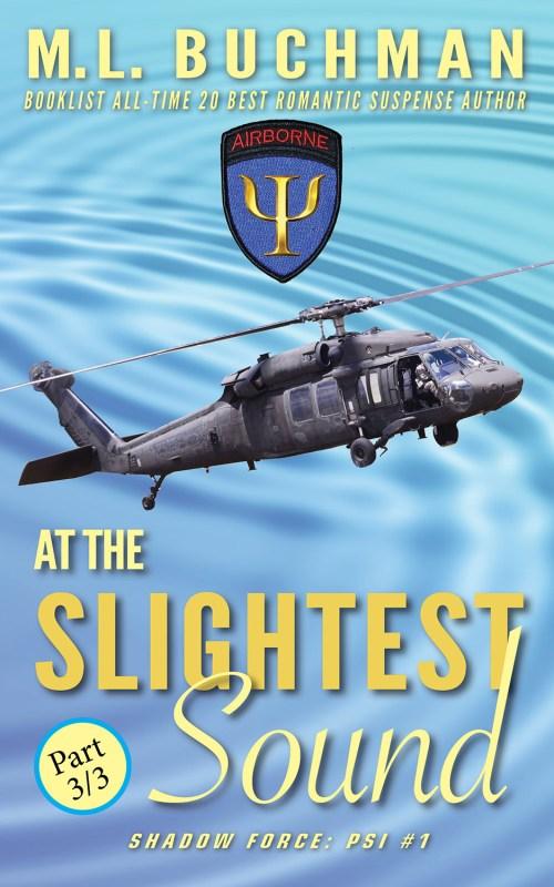 At the Slightest Sound – Part 3