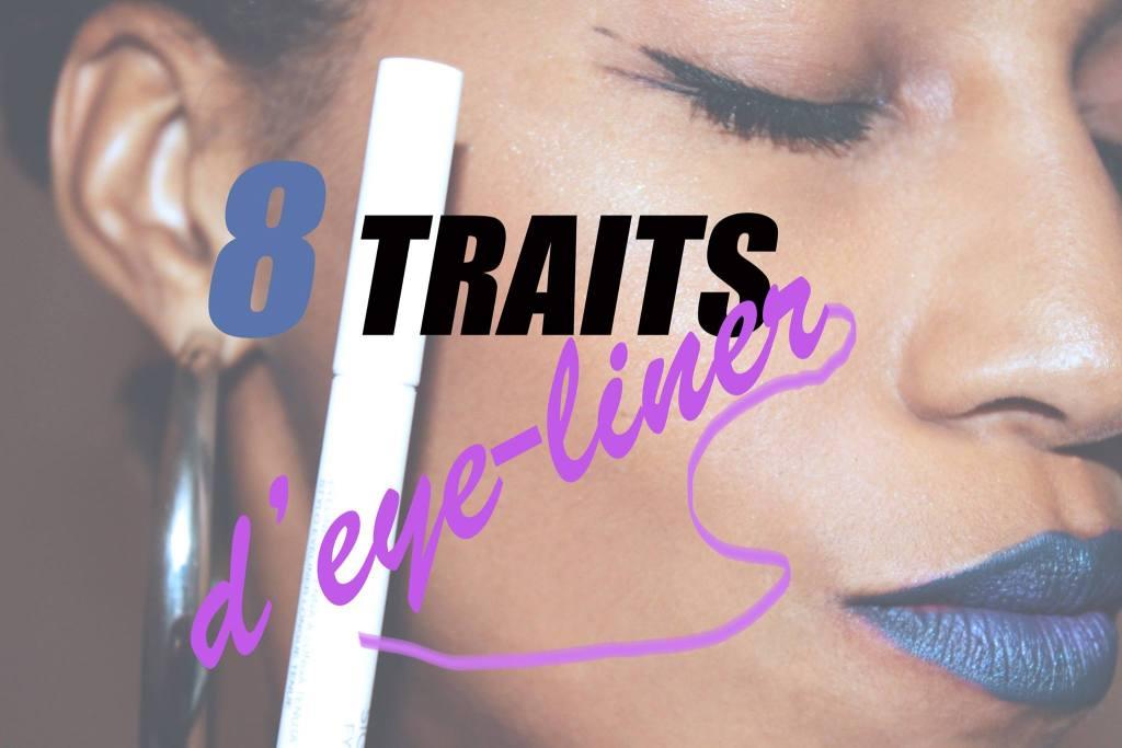 8 traits d'eyeliner