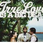 True Love is a Big Deal