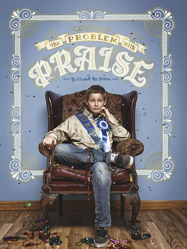 The Problem With Praise by Mary Kate McDevitt